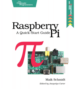 Free Download PDF Books, Raspberry Pi A Quick-Start Guide – PDF Books