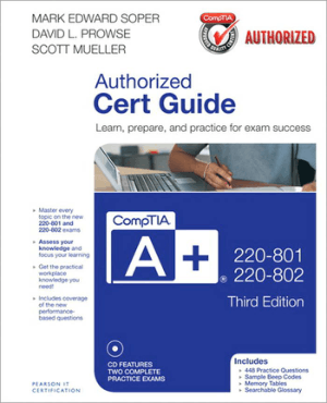 CompTIA A+ 220-801 and 220-802 Cert Guide, 3rd Edition –, Best Book to Learn