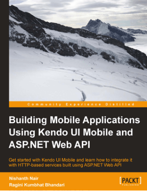 Building Mobile Applications Using Kendo UI Mobile And AspNet Web API