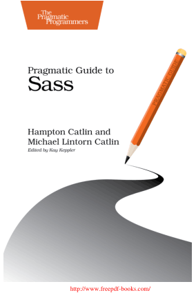Pragmatic Guide to Sass – PDF Books