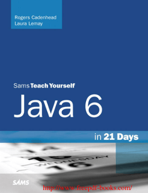 Sams Teach Yourself Java 6 in 21 Days 5th Edition – PDF Books