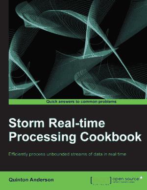 Free Download PDF Books, Storm Real-Time Processing Cookbook – PDF Books
