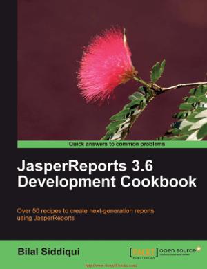 JasperReports 3.6 Development Cookbook – PDF Books