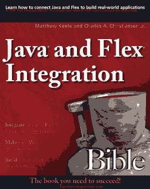 Free Download PDF Books, Java and Flex Integration Bible – PDF Books