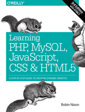 Learning PHP MySQL JavaScript CSS and HTML5 3rd Edition – PDF Books