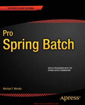 Pro Spring Batch – PDF Books