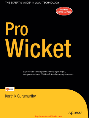 Free Download PDF Books, Pro Wicket – The Experts Voice In Java Technology – PDF Books