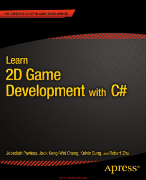 Free Download PDF Books, Learn 2D Game Development with C# – PDF Books