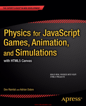 Free Download PDF Books, Physics for JavaScript Games, Animation, and Simulations – PDF Books