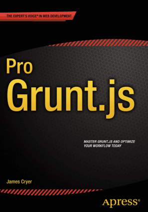Pro Grunt.js – Using Grunt with JavaScript – PDF Books