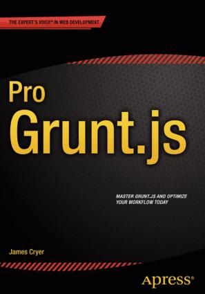 Pro Grunt.js – Using Grunt with JavaScript – PDF Books