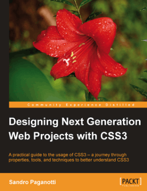Designing Next Generation Web Projects with CSS3 – PDF Books