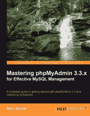 Mastering phpMyAdmin 3.3.x for Effective MySQL Management – PDF Books