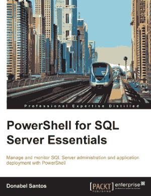 Free Download PDF Books, PowerShell for SQL Server Essentials – PDF Books