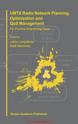 Free Download PDF Books, UMTS Radio Network Planning, Optimization and QoS Management – PDF Books