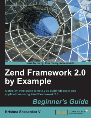 Free Download PDF Books, Zend Framework 2.0 by Example – PDF Books