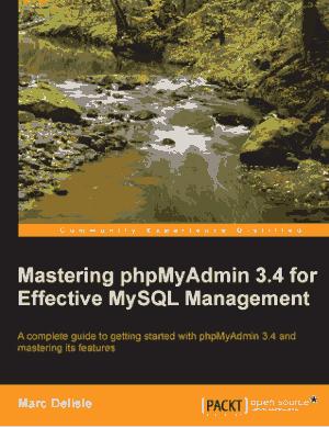 Mastering phpMyAdmin 3.4 for Effective MySQL Management – PDF Books