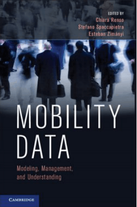 Mobility Data- Modeling, Management and Understanding – PDF Books