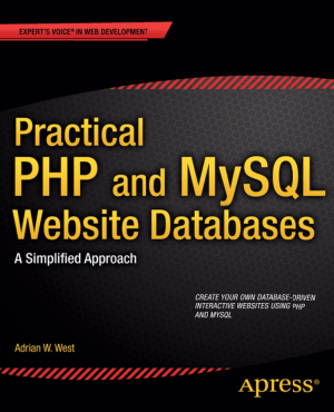 Free Download PDF Books, Practical PHP and MySQL Website Databases – PDF Books