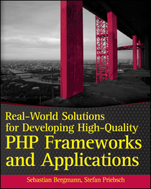 Free Download PDF Books, Real World Solutions for Developing High Quality PHP Frameworks and Applications – PDF Books