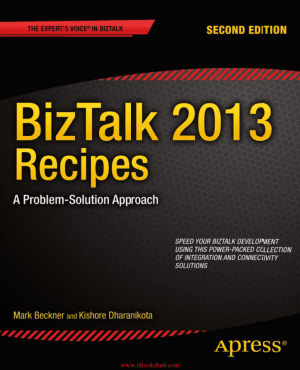 BizTalk 2013 Recipes 2nd Edition – Free PDF Books
