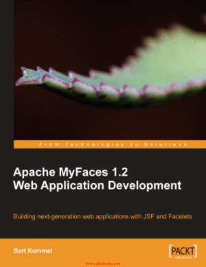 Apache MyFaces 1.2 Web Application Development – Free Pdf Book