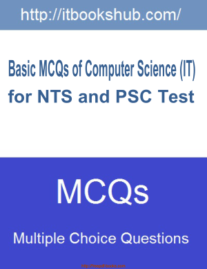 Free Download PDF Books, Basic Mcqs Of Computer Science IT For NTS And PSC Test, Pdf Free Download