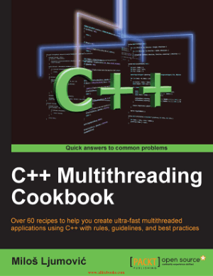 C++ Multithreading Cookbook – Free Pdf Book