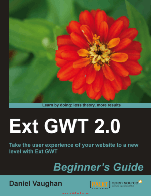 Ext GWT 2.0 Book – Free Ebook Download Pdf