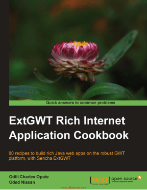 ExtGWT Rich Internet Application Cookbook – Free Pdf Book