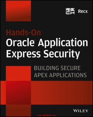 Hands-On Oracle Application Express Security – Free Pdf Book