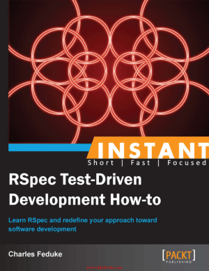 Instant RSpec Test-Driven Development How-to – Free Pdf Book