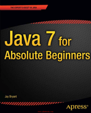 Java 7 for Absolute Beginners – Free Pdf Book