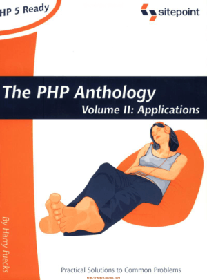 The PHP Anthology Volume Ii Applications