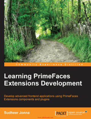 Learning PrimeFaces Extensions Development – FreePdfBook