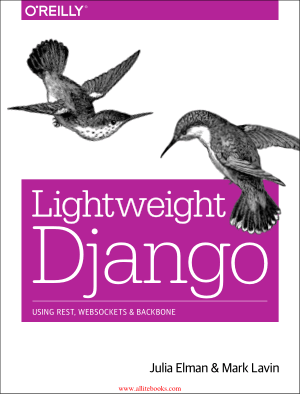 Lightweight Django Using Rest, Websockets and Backbone – FreePdfBook