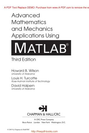 Advanced Mathematics And Mechanics Applications Using Matlab 3rd Edition