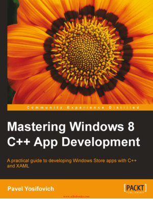 Mastering Windows 8 C++ App Development – FreePdfBook