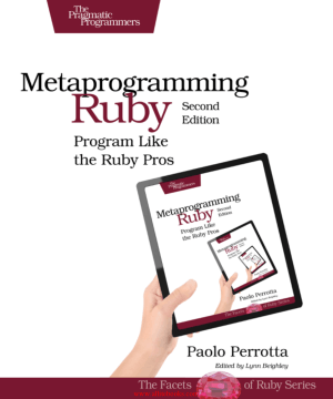 Metaprogramming Ruby 2nd Edition – FreePdfBook