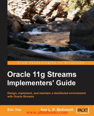 Oracle 11g Streams Implementer-s Guide – FreePdfBook