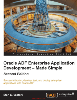 Oracle ADF Enterprise Application Development – Made Simple 2nd Edition – FreePdfBook