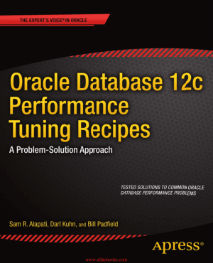 Oracle Database 12c Performance Tuning Recipes – FreePdfBook