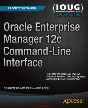 Oracle Enterprise Manager 12c Command-Line Interface – FreePdfBook