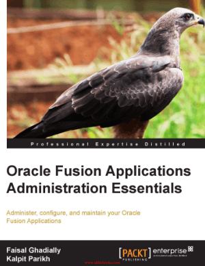 Oracle Fusion Applications Administration Essentials – FreePdfBook