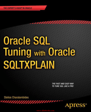 Oracle SQL Tuning with Oracle SQLTXPLAIN – FreePdfBook