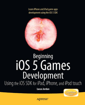 Beginning iOS 5 Games Development