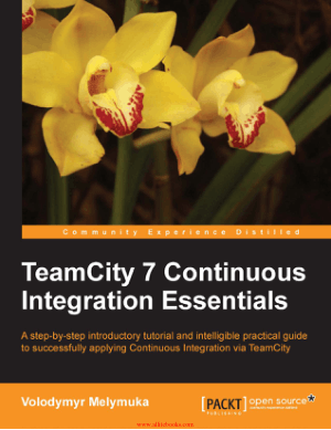 TeamCity 7 Continuous Integration Essentials – FreePdfBook