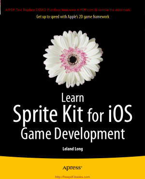 Learn Sprite Kit For iOS Game Development, Learning Free Tutorial Book