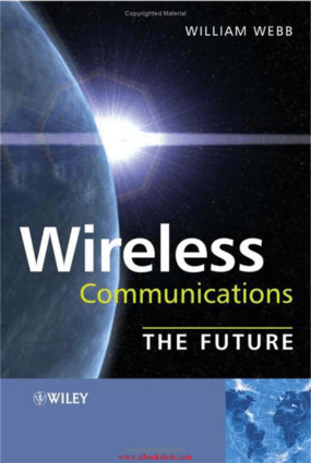 Wireless Communications The Future Book