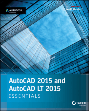 AutoCAD 2015 and AutoCAD LT 2015 Essentials Autodesk Official Press, Best Book to Learn